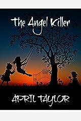 The Angel Killer Kindle Edition