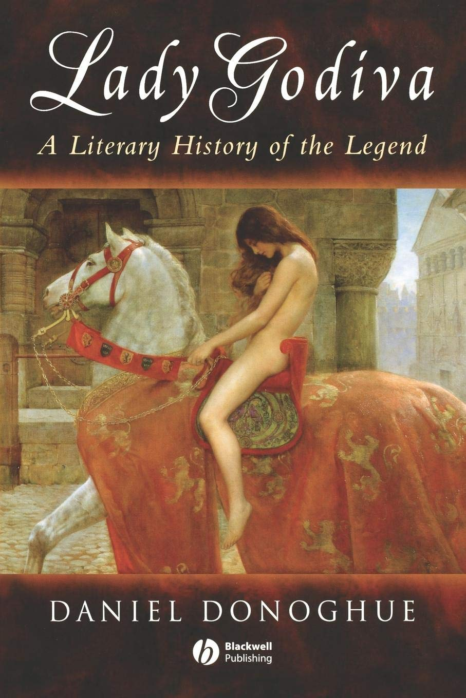 Lady Godiva: A Literary History of the Legend