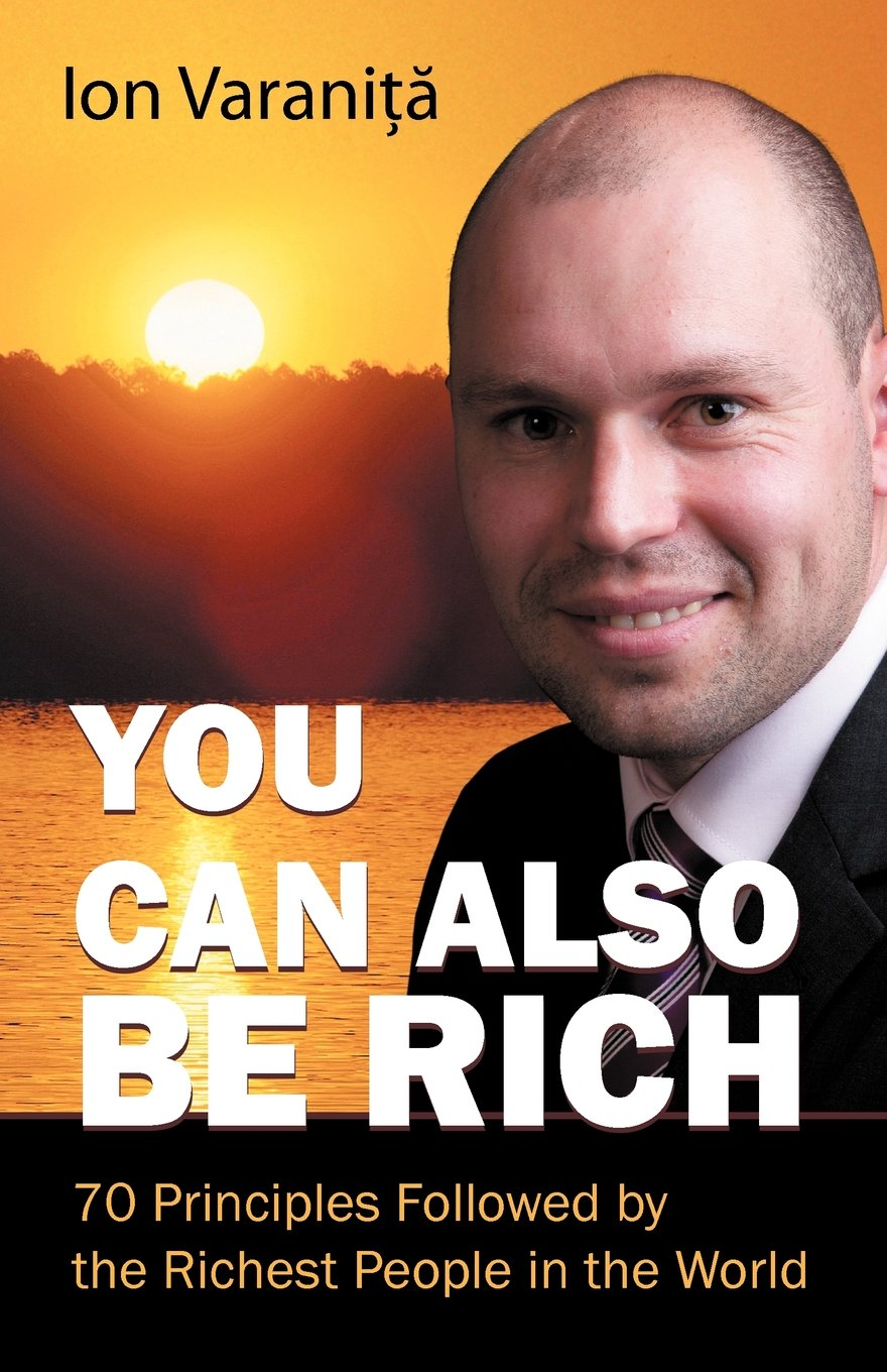 Read Online You Can Also Be Rich: 70 Principles Followed by the Richest People in the World pdf epub