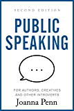 Public Speaking for Authors, Creatives and Other Introverts: Second Edition (Books for Writers Book 6)