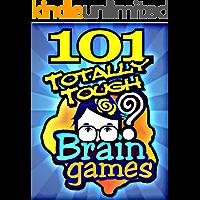 101 Totally Tough BRAIN GAMES
