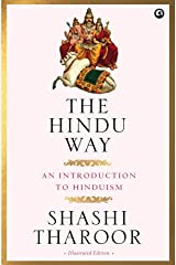 The Hindu Way: An Introduction to Hinduism Hardcover