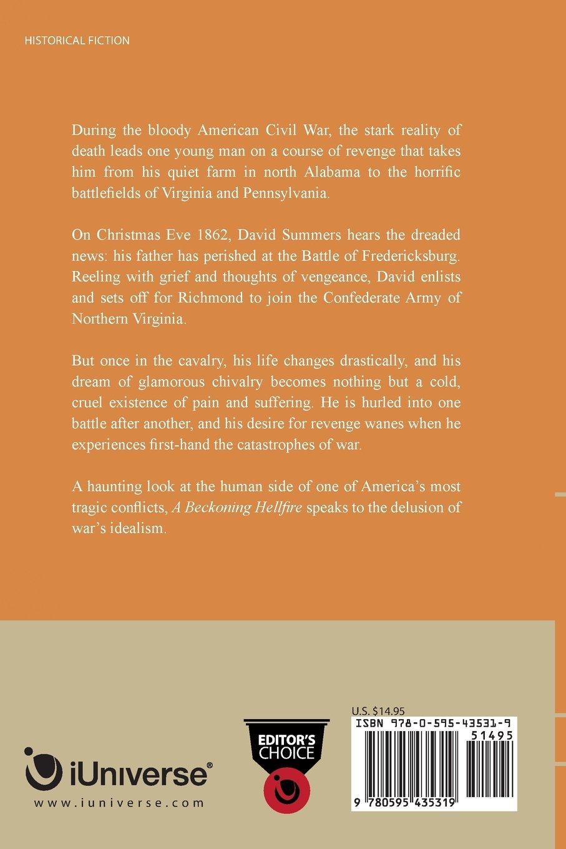 Amazon: A Beckoning Hellfire: A Novel Of The Civil War (9780595435319):  J D R Hawkins: Books