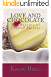 Love and Chocolate (The Bryants of Crystal Springs Book 2)