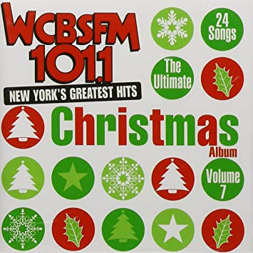 VARIOUS ARTISTS - Ultimate Christmas Album 7: Wcbs FM 101.1 ...