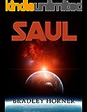 SAUL (The Great Curve Book 1)