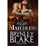 Matchless (Black Brothers Book 2)