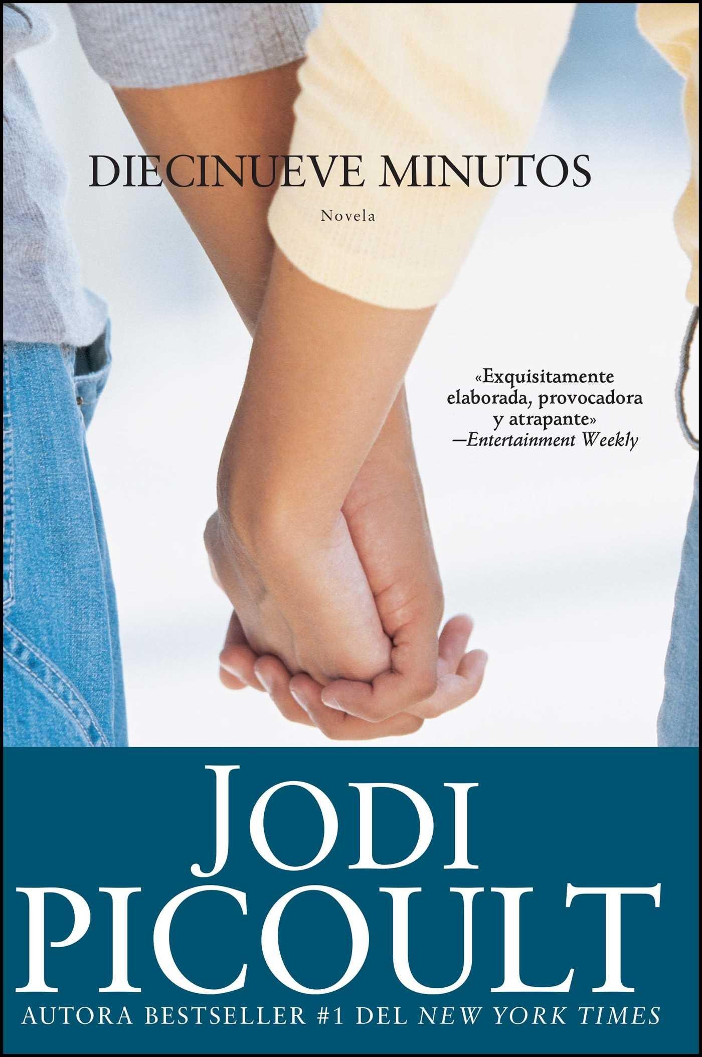 Download Diecinueve minutos (Nineteen Minutes: Novela (Atria Espanol) (Spanish Edition) pdf epub