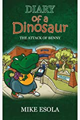 Diary of a Dinosaur: a hilarious adventure for children ages 8-13 (Diary of a Dinsaur) Kindle Edition