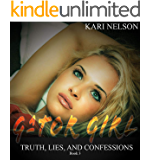 Gator Girl-Truth, Lies, and Confessions - BOOK 3 (English Edition)
