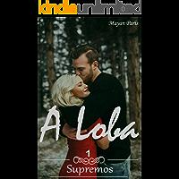 A Loba (Supremos Livro 1)