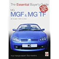 MGF & MG TF: The Essential Buyer's Guide (Essential Buyer's Guide)
