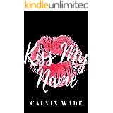 Kiss My Name