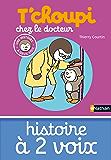 T'choupi chez le docteur (HIS DEUX VOIX t. 13) (French Edition)