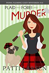 Plaid and Fore! and Murder (Fiona Fleming Cozy Mysteries Book 10) Kindle Edition