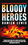 Bloody Heroes (English Edition)