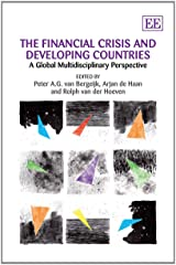 The Financial Crisis and Developing Countries: A Global Multidisciplinary Perspective Hardcover