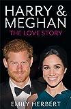 Harry & Meghan - The Love Story