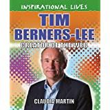 Inspirational Lives: Tim Berners-Lee