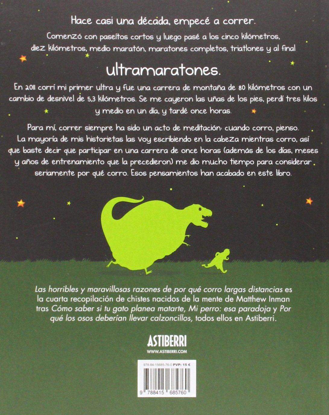 Las horribles y maravillosas razones de por qué corro largas distancias: The Oatmeal: 9788415685760: Amazon.com: Books