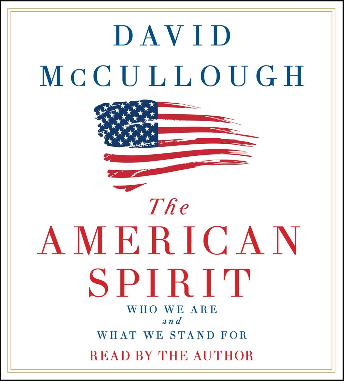 The American Spirit: David Mccullough: 9781508238706: Amazon: Books