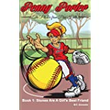 Penny Porter - the Pitcher From Pine Hills Book One: Book 1: Stones Are A Girl's Best Friend