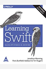 Learning Swift: Building Apps for macOS, iOS, and Beyond, Third Edition Paperback