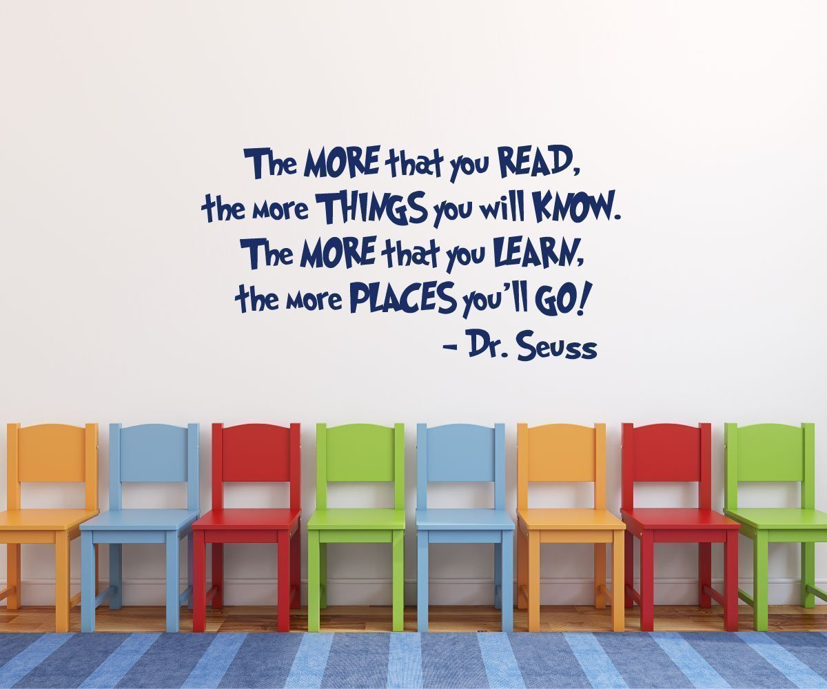 """Dr Seuss""""The More That You Read"""" Quote Vinyl Wall Decal for Kids Playroom - Teachers and Parents: Inspire Students, Children to be Readers, Pursue Education - Satisfaction Guaranteed"""