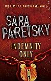Indemnity Only: V.I. Warshawski 1