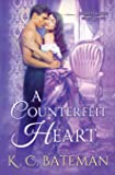 A Counterfeit Heart