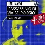 L'assassinio di Via Belpoggio: Novelle scelte   Italo Svevo