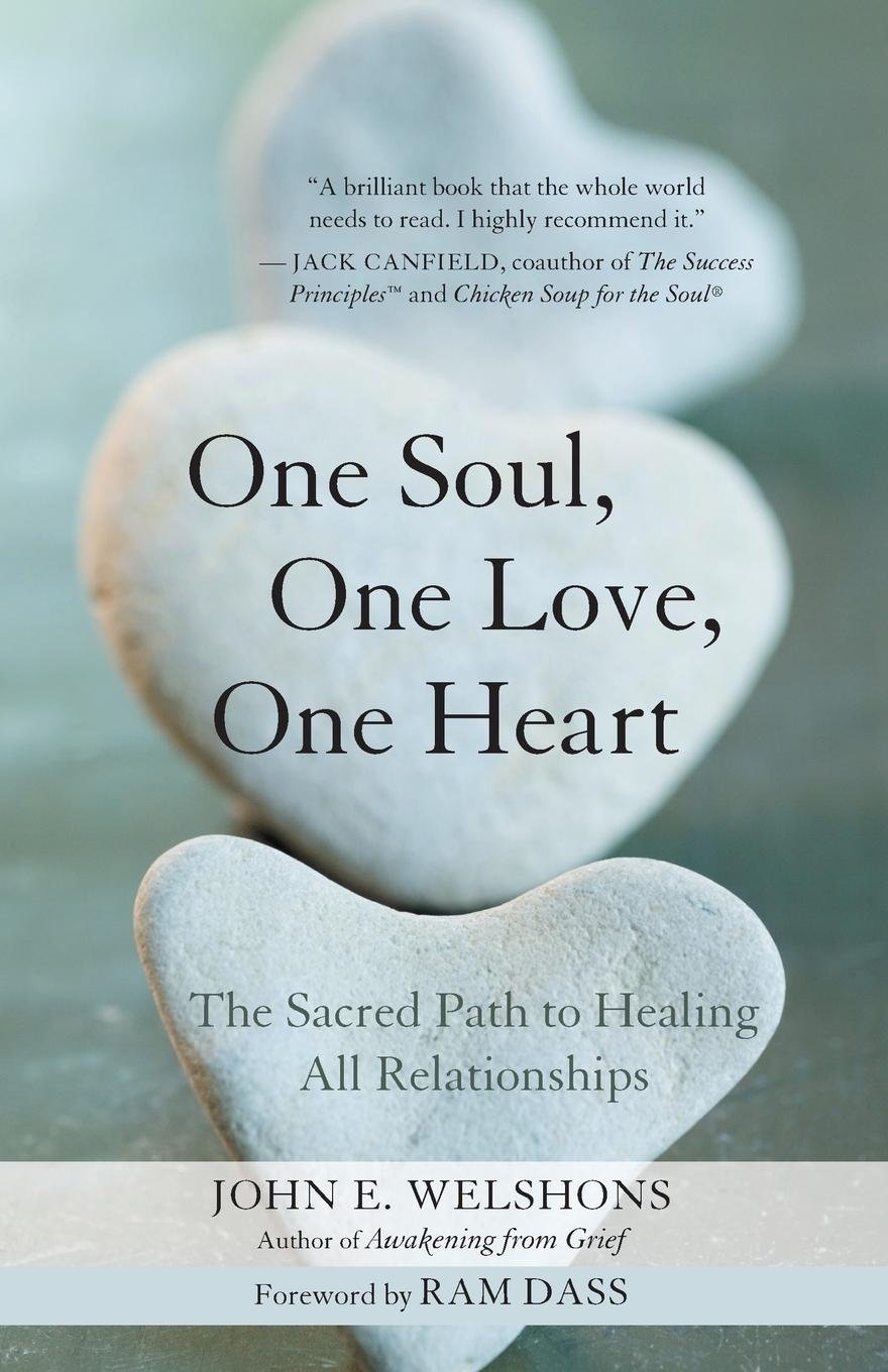 Download One Soul, One Love, One Heart: The Sacred Path to Healing All Relationships pdf