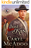 Just Kin (Texas Romance Book 6)
