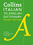 Collins Italian to English Dictionary (One Way) Pocket Edition: Over 14,000 headwords and 28,000 translations