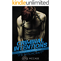 CRIMINAL INTENTIONS: Season One, Episode Five: IT'S WITCHCRAFT (English Edition)