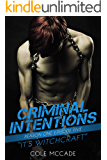CRIMINAL INTENTIONS: Season One, Episode Five: IT'S WITCHCRAFT