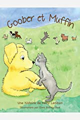 Goober Et Muffin (French Edition) Hardcover