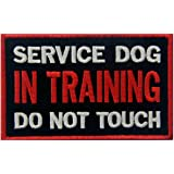 Service Dog In Training Do Not Touch Vests/ Harnesses Emblem Embroidered Fastener Hook & Loop Patch
