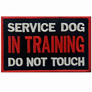 Service Dog In Training Do Not Touch Vests/ Harnesses Emblem Embroidered  Fastener Hook & Loop