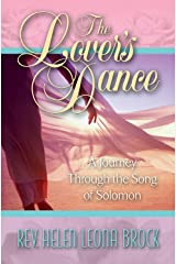 The Lover's Dance: A Journey Through the Song of Solomon Kindle Edition