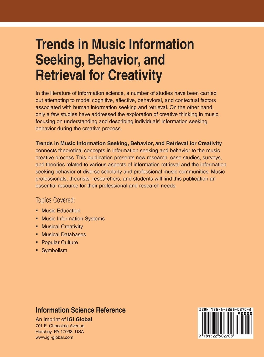 Trends in Music Information Seeking, Behavior, and Retrieval for Creativity (Advances in Multimedia and Interactive Technologies) by Kostagiolas Petros