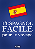 L'espagnol facile pour le voyage