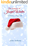 The Journey of Joseph Winter: A Christmas Fairy Tale