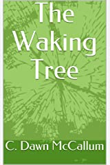The Waking Tree Kindle Edition