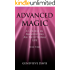 Advanced Magic: A Course in Manifesting an Exceptional Life (Book 3)