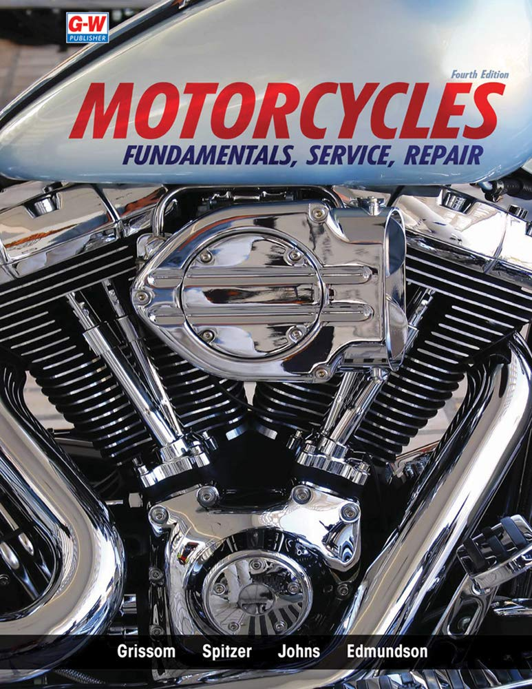 Motorcycles: Fundamentals, Service, Repair by Goodheart-Willcox