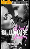 Dad's Billionaire Buddy: A Steamy Older Man Romance