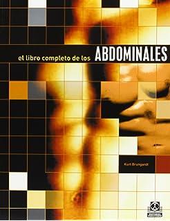 Libro Completo de Los Abdominales (Spanish Edition)