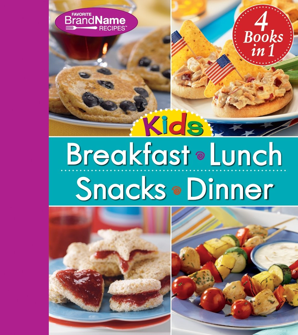 4 in 1 Recipe Book for Kids: Breakfast, Lunch, Snacks, and Dinner ...