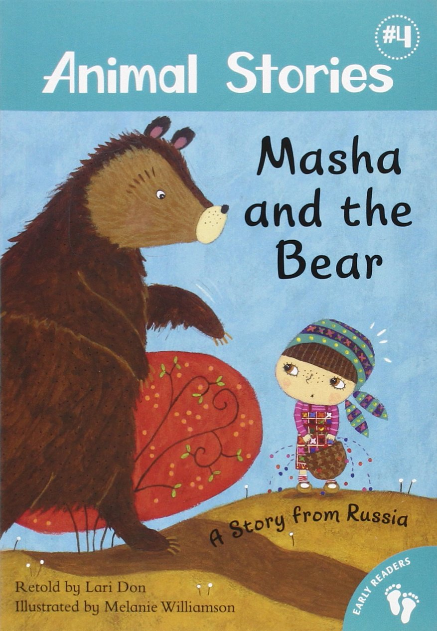 Masha and the Bear: A Story from Russia (Animal Stories) PDF
